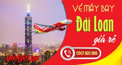 Vé máy bay đi Đài Loan hãng Vietjet Air