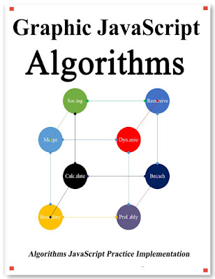 Graphic Javascript Algorithms: Graphic learn Data Structure and Algorithm for JavaScript