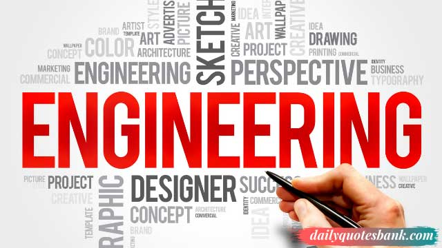 Quotes About Engineering That Inspire You Innovation