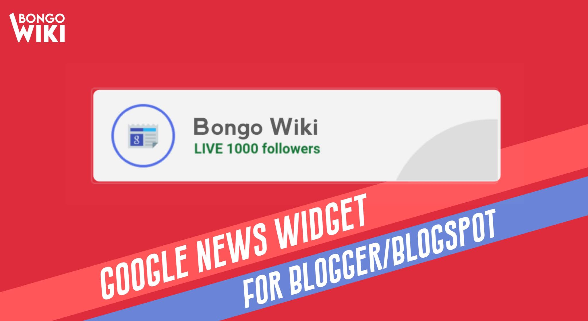 google news widget for Blogger Blogspot
