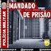 POLÍCIA MILITAR CUMPRE MAIS UM MANDADO DE PRISÃO NA CIDADE DE PRINCESA ISABEL-PB