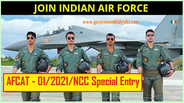 AFCAT 2021 NOTIFICATION OUT: APPLY ONLINE FOR IAF AFCAT 01/2021 FOR 235 VACANCY