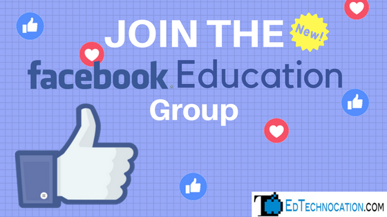 Join the new Facebook Education Group! | @EdTechnocation