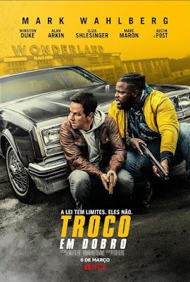 Troco em Dobro  Confira o trailer do novo filme Netflix