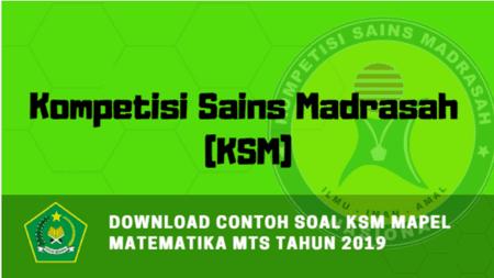 Download Contoh Soal KSM Mapel Matematika MTs Tahun 2019