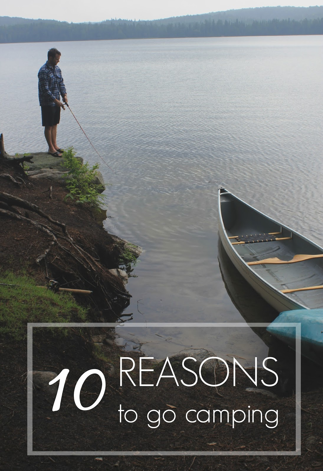 10 reasons to go camping