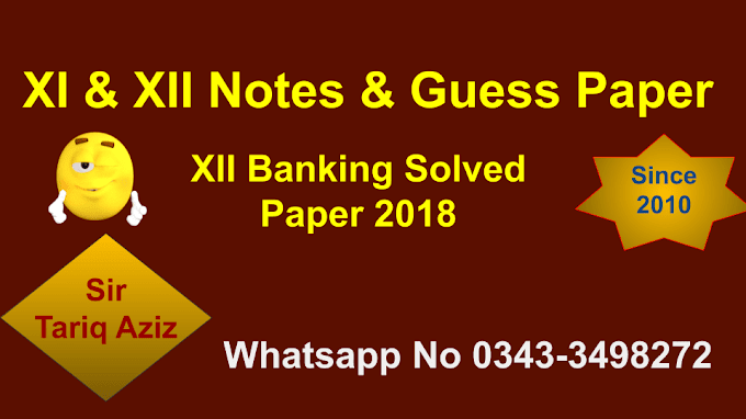 2nd Year Banking Important Questions With Answer ~ XII Banking Past Papers