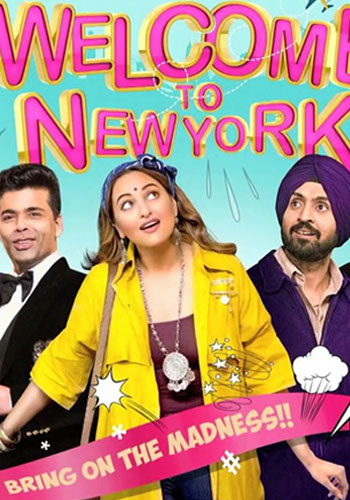 full cast and crew of Bollywood movie Welcome To New York 2018 wiki, Sonakshi Sinha, Diljit Dosanjh Welcome To New York story, release date, Welcome To New York – See Your Evil wikipedia Actress name poster, trailer, Video, News, Photos, Wallpaper