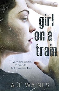 Everything points to suicide, but I saw her face… Girl on a Train by A J Waines £0.99