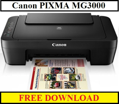 Canon PIXMA MG3000 Driver Download For Windows / Mac Os / Linux