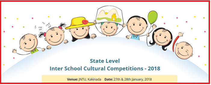 State Level Inter School Cultural Competitions-2018 at JNTU Kakinada