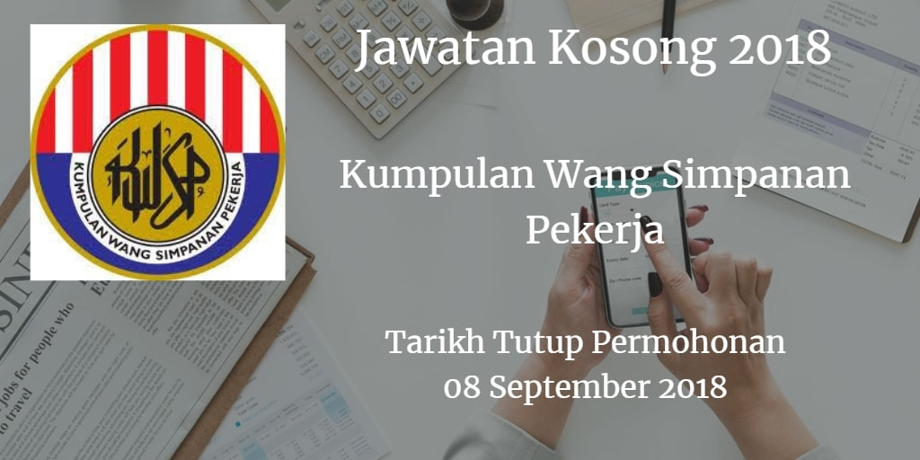 Jawatan Kosong KWSP 08 September 2018