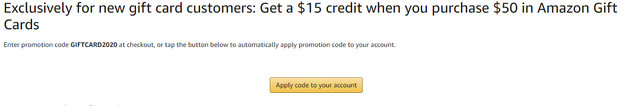 Get a $15 credit when you purchase $50 in Amazon Gift Cards - Selected Accounts Only