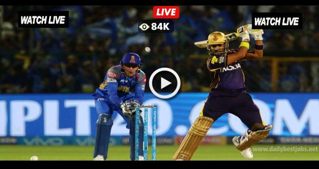 IPL 2018 KKR vs RR Live Streaming Cricket Score Online