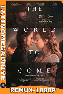 El Mundo que Viene (The World to Come) (2020) REMUX [1080p] Castellano [GoogleDrive] DizonHD