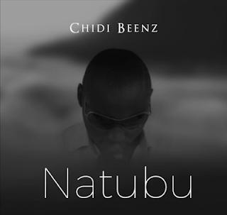 Download Mp3 Audio | Chidi Beenz - Natubu