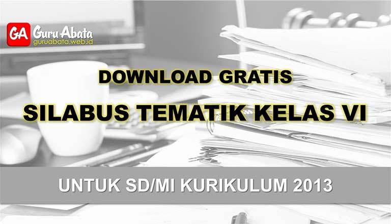 silabus sd Kelas 6 kurikulum 2013 revisi terbaru