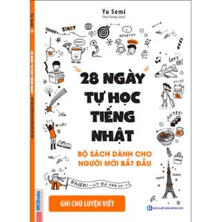 28 Ngày Tự Học Tiếng Nhật – Ghi Chú Luyện Viết – Sách Bài Tập ebook PDF-EPUB-AWZ3-PRC-MOBI