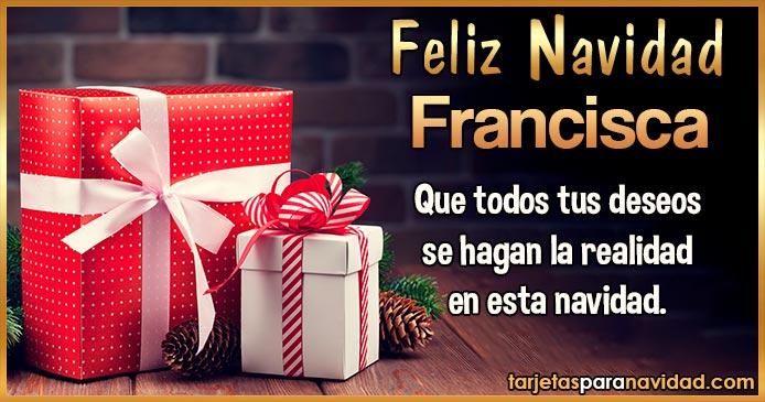 Feliz Navidad Francisca