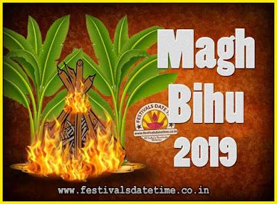 2019 Magh Bihu Festival Date and Time, 2019 Magh Bihu Calendar