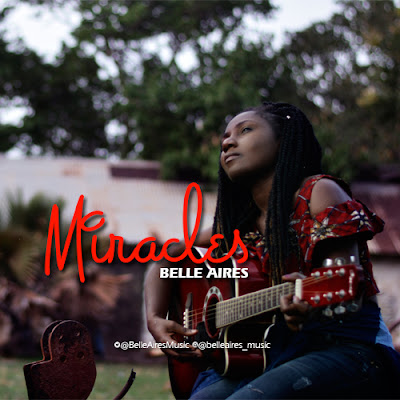 Download Music: Belle Aires - Miracles (prod. by Danja) || @BelleAiresMusic