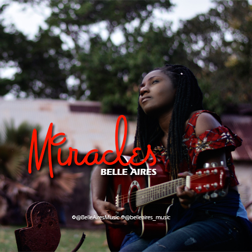[Music]: Belle Aires - Miracles (prod. by Danja) || @BelleAiresMusic