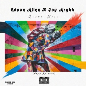 Edvan Allen & Jay Arghh - Quero Mais ( 2020 ) [DOWNLOAD]Edvan Allen & Jay Arghh - Quero Mais ( 2020 ) [DOWNLOAD]