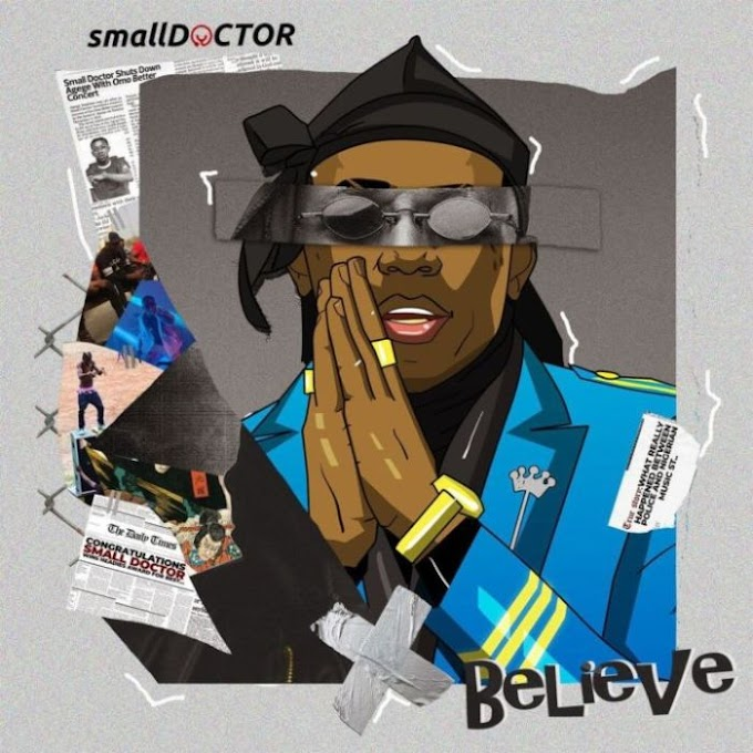 Small Doctor-Believe mp3