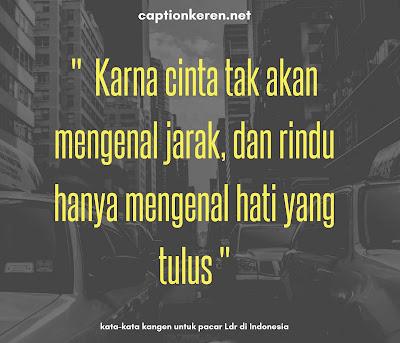 kata kata kangen untuk pacar ldr di indonesia