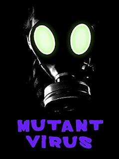Short Film: Mutant Virus