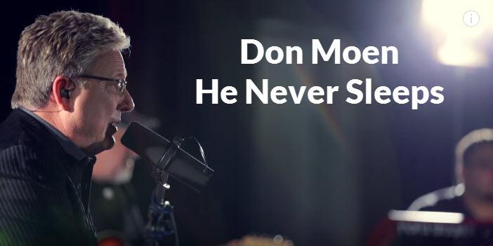 Don Moen-He Never Sleeps Live Worship Sessions