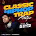Mixtape: VDJ BRYTOS - CLASSIC HIP HOP TRAP MIXTAPE | @DJbrytos