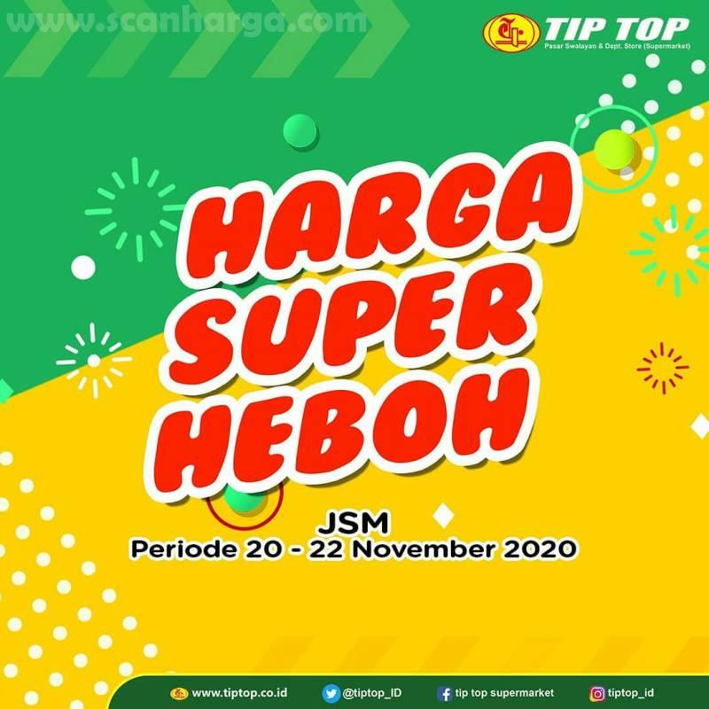 Promo JSM TIP TOP Weekend Terbaru 20 - 22 November 2020
