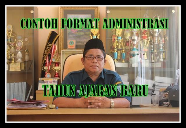Contoh Format Administrasi Kepala Sekolah Tahun Ajaran Baru