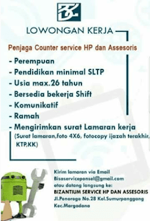 Lowongan Kerja Bizantium service HP dari Assesoris