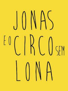 Review Jonas e o Circo Sem Lona