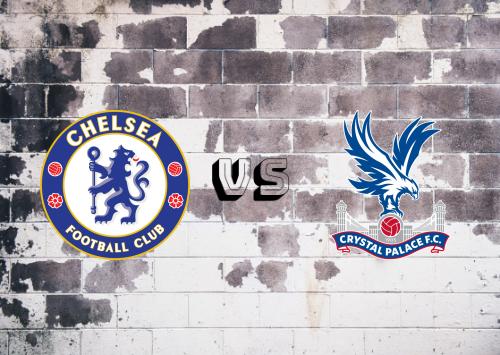 Chelsea vs Crystal Palace  Resumen y Partido Completo
