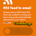 How to Copy a Blog posts RSS feed to Your Email to blogger- IFTTT
