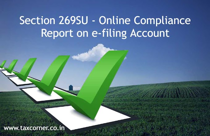 Section 269SU - Online Compliance Report on e-filing Account