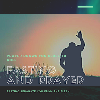 Benefit of fasting and prayer