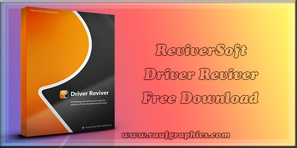ReviverSoft Driver Reviver software Download