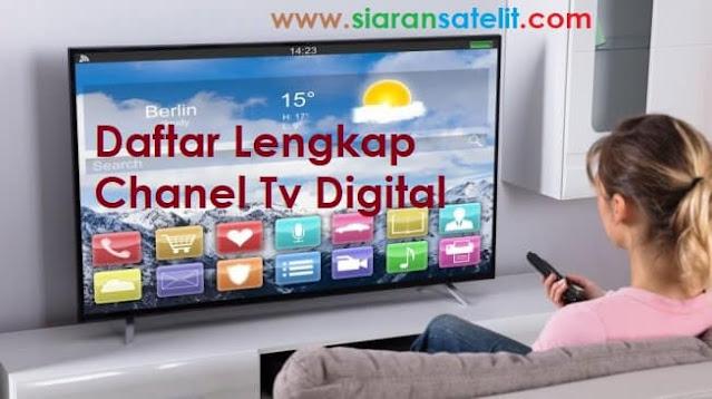 Saluran Lengkap Chanel TV Digital
