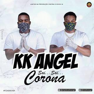 KK Angel – Sai Sai Corona [2020] [DOWNLOAD MP3]]