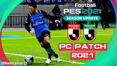 PES 2021 J1& J2 League Patch Season 2021