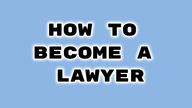 How To Become a Lawyer in india after 12th