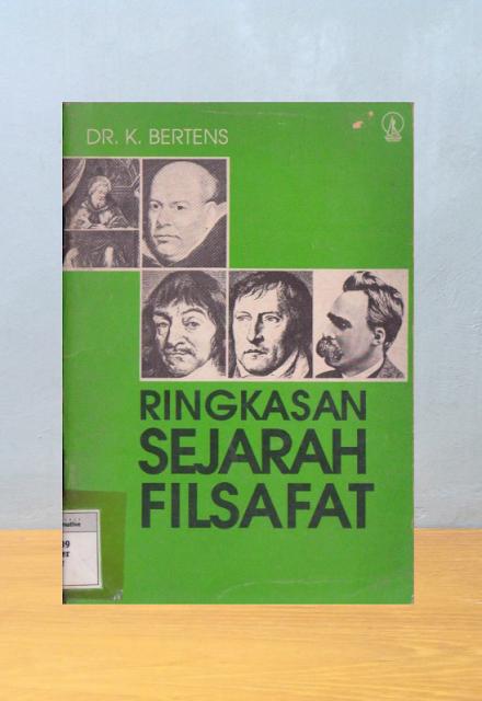 RINGKASAN SEJARAH FILSAFAT, Dr. Kees Bertens