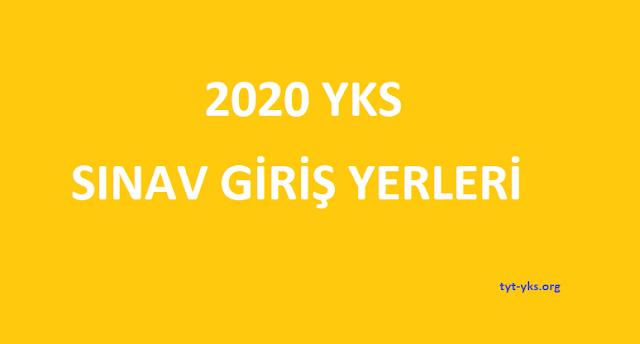 2020 tyt ayt ydt giriş yerleri