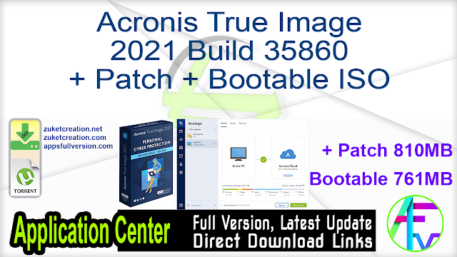 Acronis True Image 2021 Build 35860 + Patch + Bootable ISO