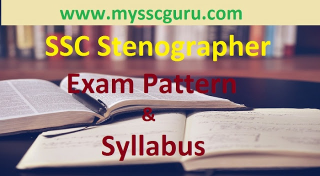 ssc-stenographer-exam-pattern-syllabus
