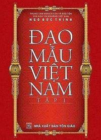 Đạo Mẫu Việt Nam - Tập 1 - Ngô Đức Thịnh
